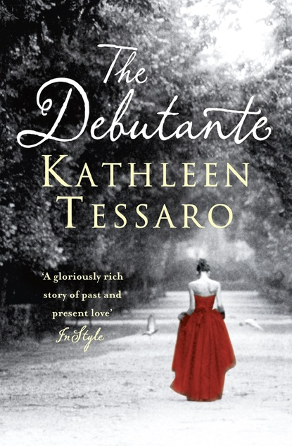 Kathleen Tessaro The Debutante