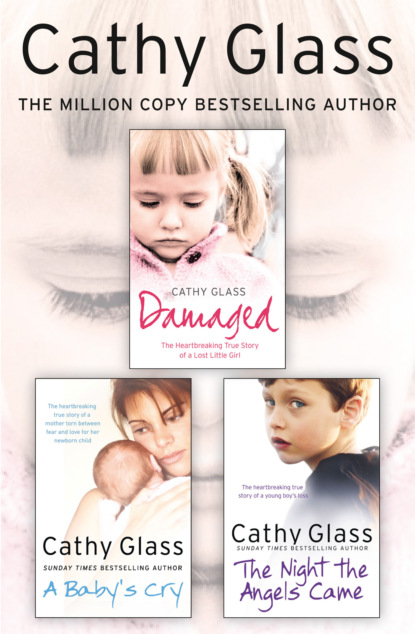 Cathy Glass Damaged, A Baby's Cry and The Night the Angels Came 3-in-1 Collection недорого
