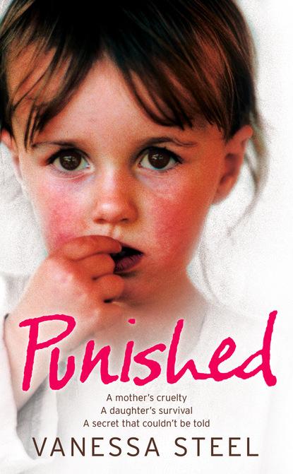 Vanessa Steel Punished a mother s secret