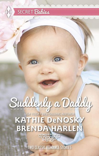 Suddenly a Daddy