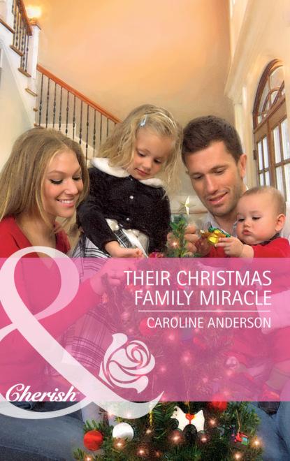 Caroline Anderson Their Christmas Family Miracle caroline anderson uma verdadeira cinderela