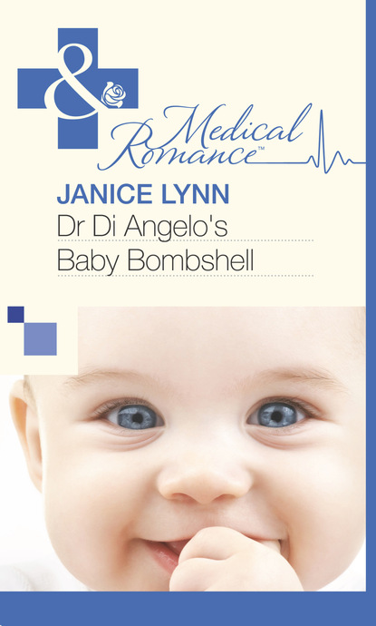 Janice Lynn Dr Di Angelo's Baby Bombshell недорого