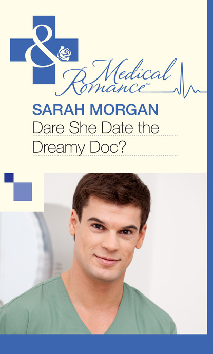 Dare She Date the Dreamy Doc?