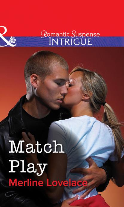 Merline Lovelace Match Play merline lovelace full throttle