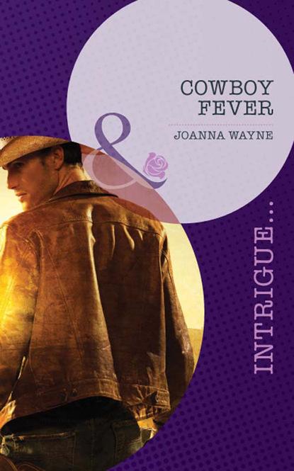 Фото - Joanna Wayne Cowboy Fever joanna wayne behind the veil
