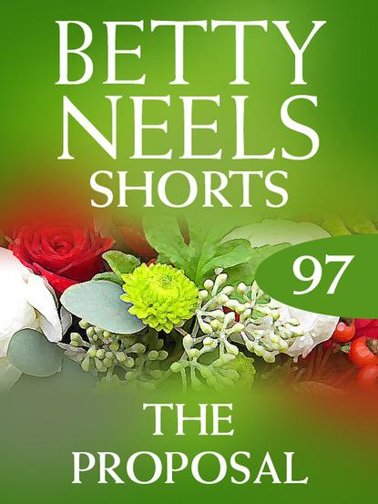 Фото - Betty Neels The Proposal betty neels the doctor s girl
