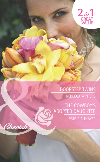 Doorstep Twins / The Cowboy's Adopted Daughter