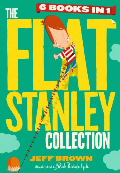 Фото - Jeff Brown The Flat Stanley Collection biddulph rob blown away