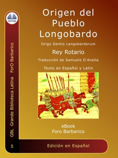 Фото - Rey Rotario Origen Del Pueblo Longobardo jack goody el robo de la historia