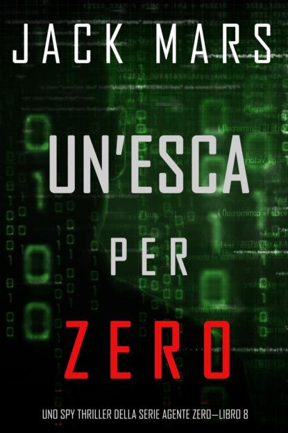 Un'esca per Zero