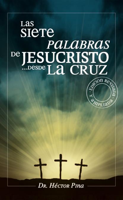 Фото - Héctor Pina Las siete palabras de Jesucristo desde la cruz jesús torices tapia el ocaso de los verdugos