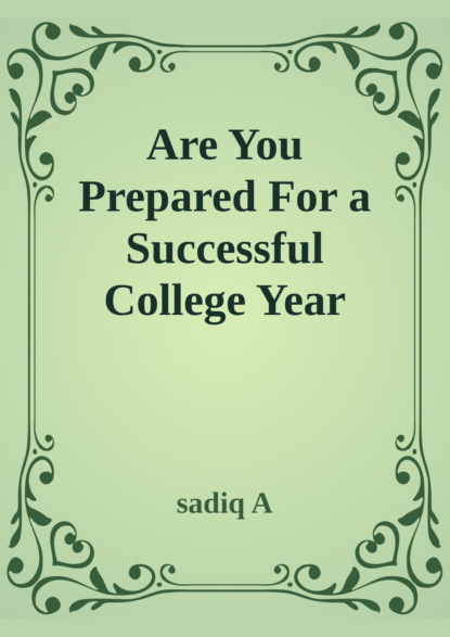 Sadiq A Are You Prepared For Successful College Year page two–year college mathematics readings paper only