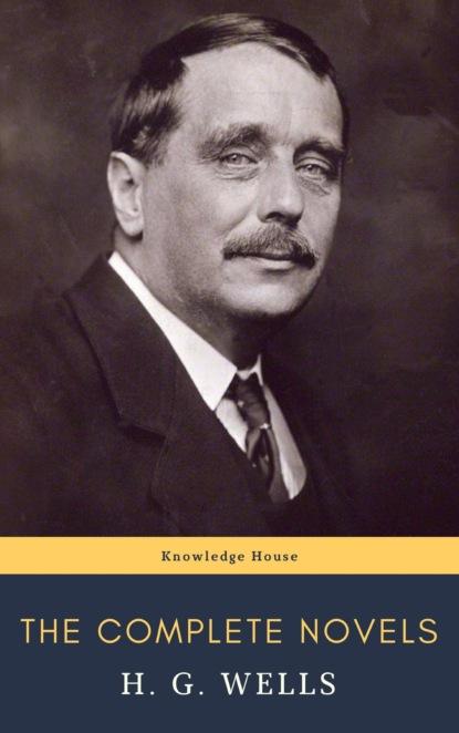 H. G. Wells The Complete Novels of H. G. Wells недорого