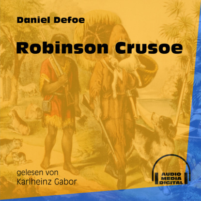 Robinson Crusoe (Ungek?rzt)