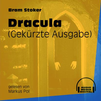 Фото - Bram Stoker Dracula (Gekürzt) bad bram stoker