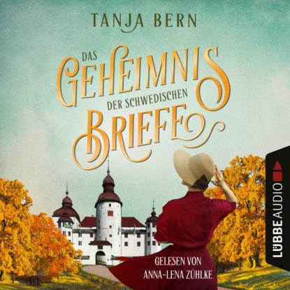 Фото - Tanja Bern Das Geheimnis der schwedischen Briefe (Ungekürzt) shaunti feldhahn das geheimnis glücklicher ehen