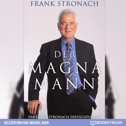 Frank Stronach Der Magna Mann - Die Frank Stronach Erfolgsformel (Ungekürzt) sophie passmann sophie passmann über frank ocean frank ocean kiwi musikbibliothek band 4 ungekürzt