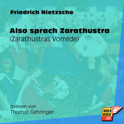 Also sprach Zarathustra (Zarathustras Vorrede) (Ungek?rzt)