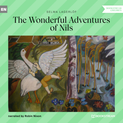 The Wonderful Adventures of Nils (Unabridged)
