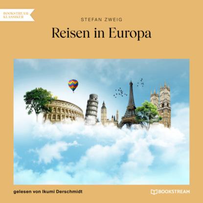 Reisen in Europa (Ungek?rzt)