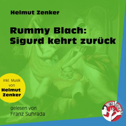 Rummy Blach: Sigurd kehrt zurück (Ungekürzt)