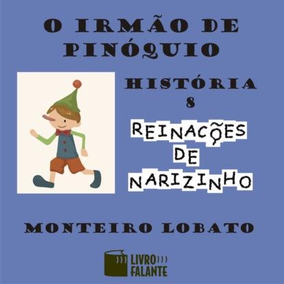 Monteiro Lobato O irmão de Pinóquio (Integral) francisca fortes o sumiço de mariana integral