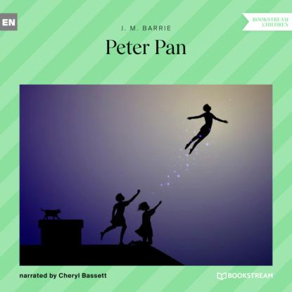James M. Barrie Peter Pan (Ungekürzt) barrie james matthew peter pan