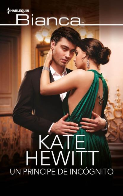 Фото - Кейт Хьюит Un príncipe de incógnito nathaniel edward davies cómo enriquecer su matrimonio