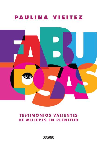 Paulina Vieitez Fabulosas ana hilda cruz padres con carácter