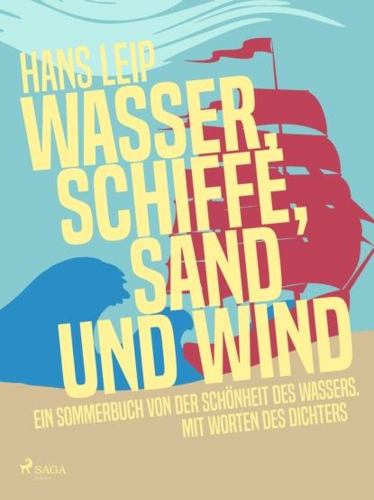 Hans Leip Wasser, Schiffe, Sand und Wind недорого
