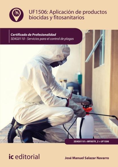 Фото - José Manuel Salazar Navarro Aplicación de productos biocidas y fitosanitarios. SEAG0110 grisel salazar rebolledo poderes y democracias