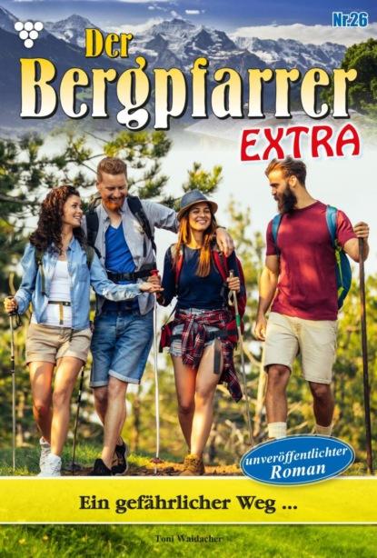 Der Bergpfarrer Extra 26 – Heimatroman