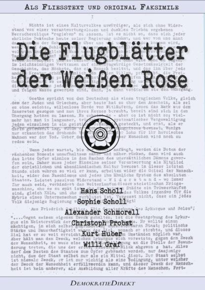 eckhard bausch die spur der weißen kreise Christoph Probst Die Flugblätter der Weißen Rose – Als Fließtext und original Faksimile