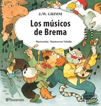 Фото - Jacob y Wilhelm Grimm Los músicos de Brema jacob y wilhelm grimm pulgarcito