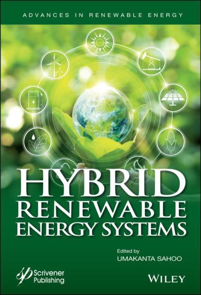 Фото - Группа авторов Hybrid Renewable Energy Systems jean claude sabonnadière renewable energy technologies