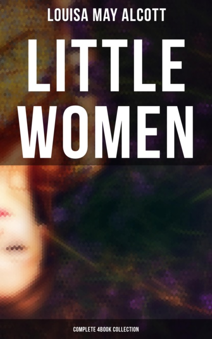 Little Women (Complete 4Book Collection)