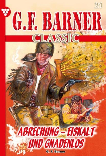 G.F. Barner Classic 21 – Western