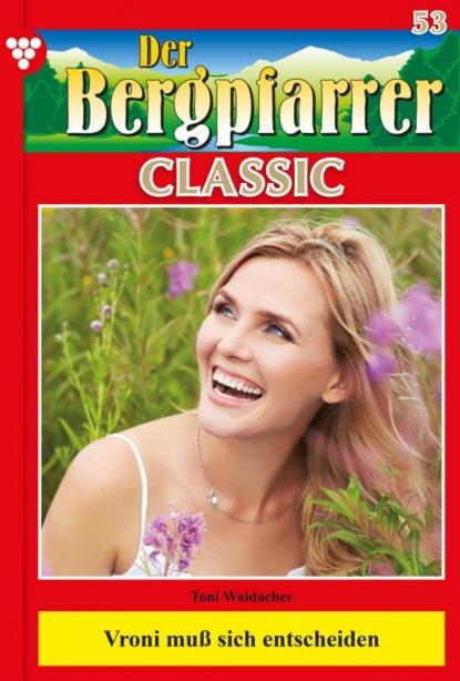 Der Bergpfarrer Classic 53 – Heimatroman