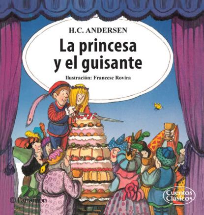 Hans Christian Andersen La princesa y el guisante christian bernard come eccitare una