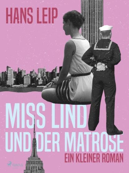 Hans Leip Miß Lind und der Matrose hans leip fähre vii