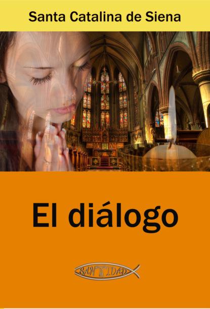 Фото - Santa Catalina de Siena El diálogo ana catalina emmerich profecías de la beata ana catalina emmerich