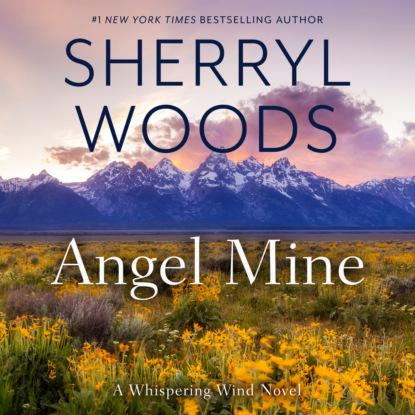 Angel Mine - Whispering Wind, Book 2 (Unabridged)