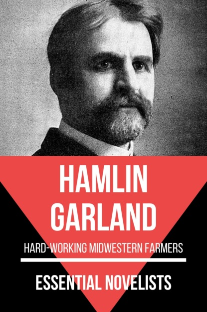 garland hamlin a daughter of the middle border Garland Hamlin Essential Novelists - Hamlin Garland