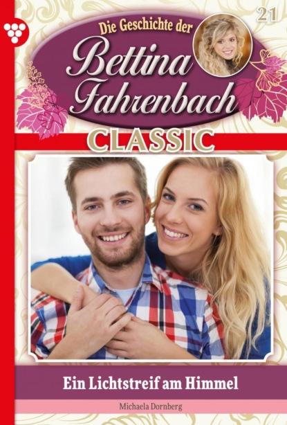 Bettina Fahrenbach Classic 21 – Liebesroman