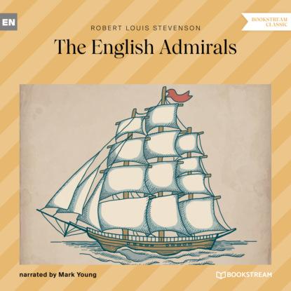 The English Admirals (Unabridged)