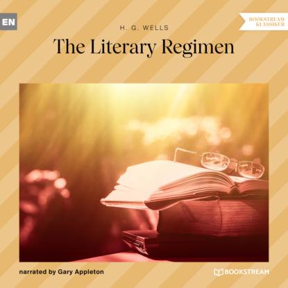 The Literary Regimen (Unabridged)