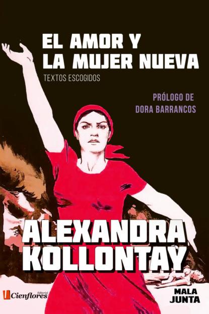 Alexandra Kollontay El amor y la mujer nueva lluís boada la senectud del capitalismo