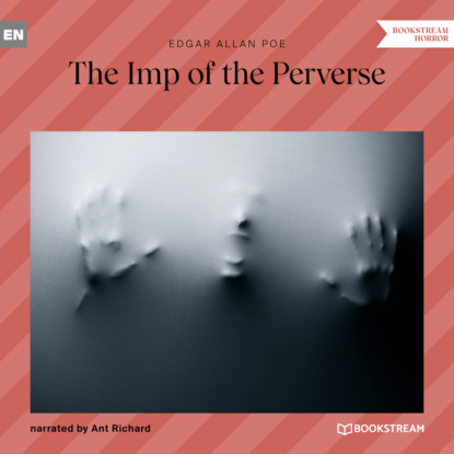 The Imp of the Perverse (Unabridged)