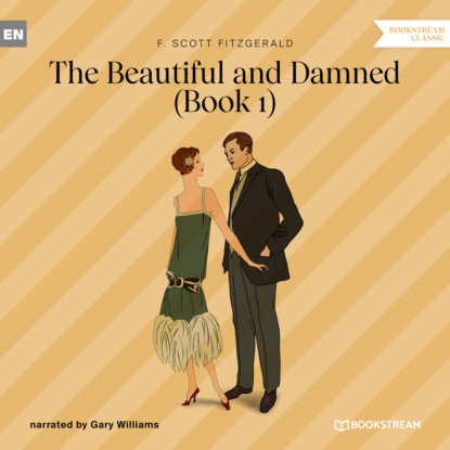 The Beautiful and Damned, Book 1 (Unabridged)