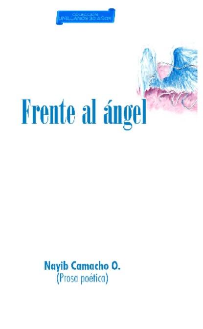Nayib Camacho O. Frente al Ángel недорого